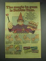 1981 Bubble Yum Bubble Gum Ad - The Magic in Gum