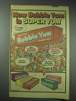1982 Bubble Yum Bubble Gum Ad - Now Super Yum