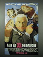 1994 Naked Gun 33 1/3 The Final Insult Movie Ad