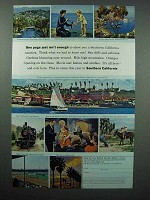 1963 Southern California Tourism Ad - Isn't Enough