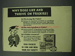 1942 Friskies Dog Food Ad - Dogs Like and Thrive