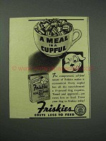 1940 Friskies Dog Food Ad - A Meal in a Cupful