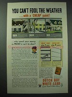 1934 Dutch Boy White-Lead Paint Ad - Can't Fool Weather