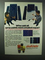 1983 Plasti-Kote Paint Ad - Who Said All Were Equal?