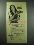 1946 Fuller Paints Ad - When Walls Look Dark, Dull