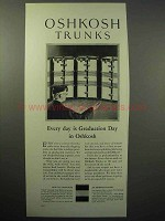 1930 Oshkosh Trunks Ad - Every Day is Graduation