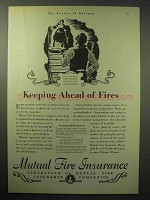 1930 Mutual Fire Insurance Ad - Keeping Ahead of Fires