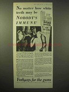 1929 Forhan's Toothpaste Ad - Nobody's Immune