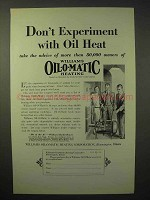 1929 Williams Oil-o-matic Heating Ad - Don't Experiment