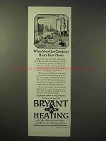 1926 Bryant Gas Heating Ad - Heats Your Home