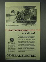 1924 General Electric Ad - Shall the River Work, Or You