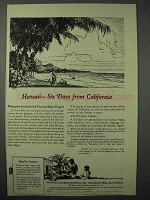 1923 Hawaii Tourism Ad - Six Days From California