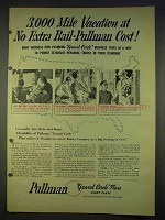 1940 Pullman Train Ad - 3,000 Mile Vacation