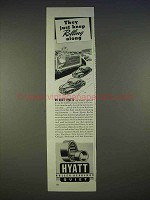 1940 Hyatt Quiet Roller Bearings Ad - Rolling Along