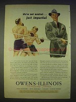 1940 Owens-Illinois Packaging Ad - We're Not Neutral