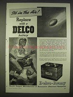 1940 Delco Battery Ad - It's In The Air
