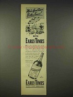 1940 Early Times Bourbon Ad - Make Good Times Better