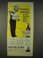 1940 Heublein's Club Cocktails Ad - Home-Mades
