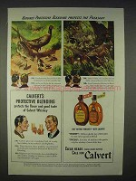 1940 Calvert Whiskey Ad - Blending Protects Pheasant