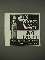 1940 A1 Sauce Ad - Swell Flavor on Roasts