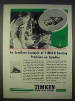 1939 Timken Bearings Ad - Precision on Spindles