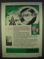 1939 Timken Bearings Ad - The Fight Is On