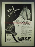 1939 SKF Rubber Flex Pillow Block Ad - You Hardly Know