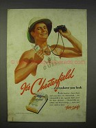 1939 Chesterfield Cigarettes Ad - Everywhere you Look
