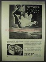 1938 SKF Ball and Roller Bearings Ad - Friction is Out