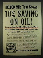 1938 Cities Service Oils and Gasolenes Ad - Saving