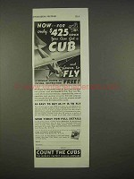 1938 Piper Cub Aircraft Ad - Now For Only $425 Down