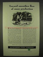 1938 Bethlehem Steel Ad - Smoother Mass Production