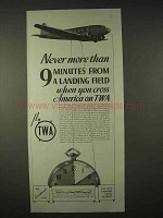 1935 TWA Airlines Ad - 9 Minutes From Landing Field