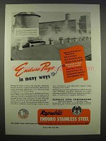 1946 Republic Steel Ad - Enduro Pays in Many Ways
