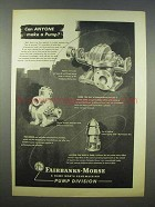 1946 Fairbanks-Morse Pump Division Ad - Can Anyone?