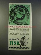 1946 Fisk Tires Ad - Celebrate Your Time to Re-Tire