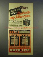 1946 Auto-lite Battery Ad - Needs Water 3 Times a Year