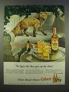 1946 Calvert Whiskey Ad - That's Why They Gave Up