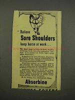 1946 Absorbine Ad - Sore Shoulders Horse at Work