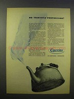1945 Carrier Air Conditioning Ad, Teakettle Proposition