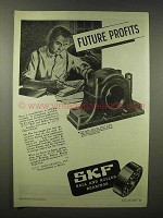 1945 SKF Ball and Roller Bearings Ad - Future Profits
