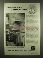 1945 Armco Spiral Welded Pipe Ad - Give An Arctic Blast