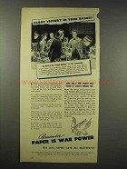 1945 WWII War Advertising Council Ad - Paper is Power