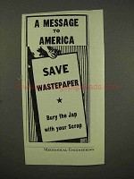 1945 WWII Save Wastepaper Ad - Bury the Jap With Scrap