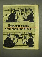1945 WWII Rationing Ad - Means Fair Share For All of Us