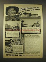 1944 Bituminous Coal Ad - Don't Use It Much On Farm
