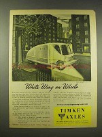 1944 Timken Axles Ad - White Wing on Wheels