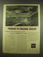 1944 Bethlehem Steel Ad - Ferries to Fighting Fronts