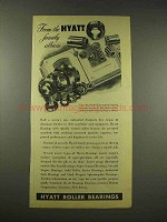 1944 Hyatt Roller Bearings Ad - Family Album