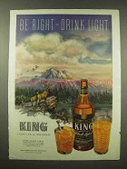 1944 King Black Label Whiskey Ad - Drink Light